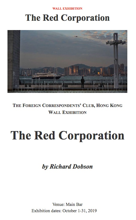 The Red Corporation now showing at The Foreign Correspondents Club, Hong Kong. Click here.